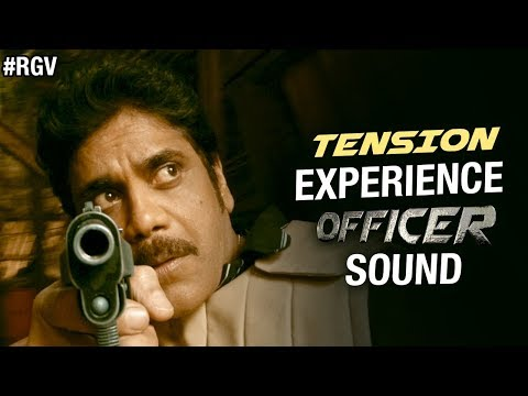 TENSION - Experience OFFICER Sound | RGV | Nagarjuna | Myra Sareen | Ram Gopal Varma | #Officer