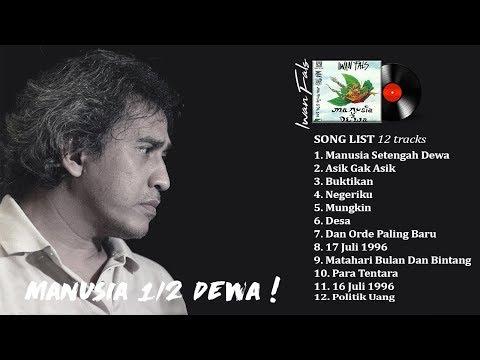 IWAN FALS  Full Album Manusia Setengah Dewa Full Lirik