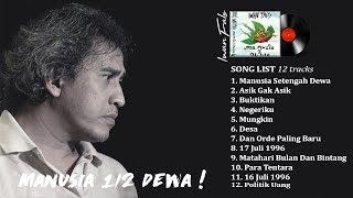 Download Lagu IWAN FALS - Full Album Manusia Setengah Dewa [Full Lirik] Gratis STAFABAND