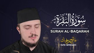 SURAH BAQARAH (02) | Fatih Seferagic | Ramadan 2020 | Quran Recitation w English Translation