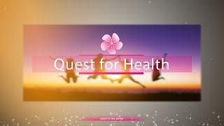 Quest for Health S1 E3