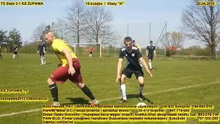 """Skrót meczu: TS Stale - KS Żupawa (20.04.2019) Klasa """"A"""", 19.kolejka"""