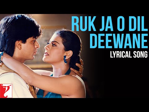 Lyrical: Ruk Ja O Dil Deewane - Full Song With Lyrics - Dilwale Dulhania Le Jayenge