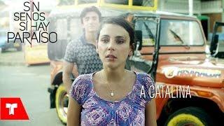 Sin Senos Si Hay Paraíso Catalina Manrique demostrará que el paraíso se puede alcanzar Telemundo Nov