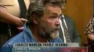 Manson 2007 Parole Hearing Prelude