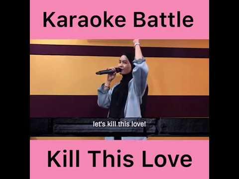"Download Jam Hot ""Kill This Love Battle"" ft Wany Hasrita Mp4 baru"