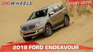 Ford Endeavour 2019 Review: Better With Age!   ZigWheels.com