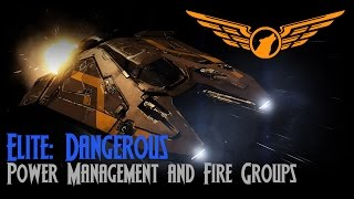 Elite: Dangerous - Power Management and Fire Group Tutorial [ASSIST ON]