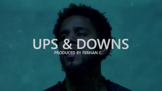 "J Cole type beat ""Ups & Downs"" (Prod. by Ferhan C)"