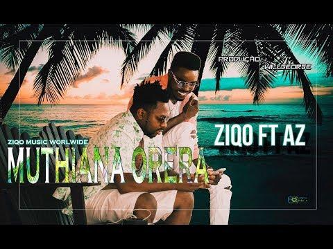 Ziqo Feat. Az - Muthiana Orera (Official HD)
