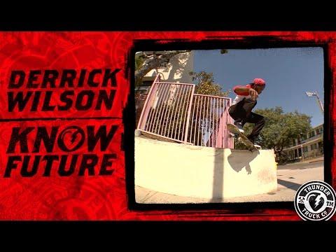 Derrick Wilson : Know Future