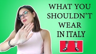 What tourists shouldn't wear in Italy! - Italian dress code from a local