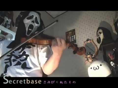 "played with violin "" secret base ~君がくれたもの~ "" [ AnoHana]"