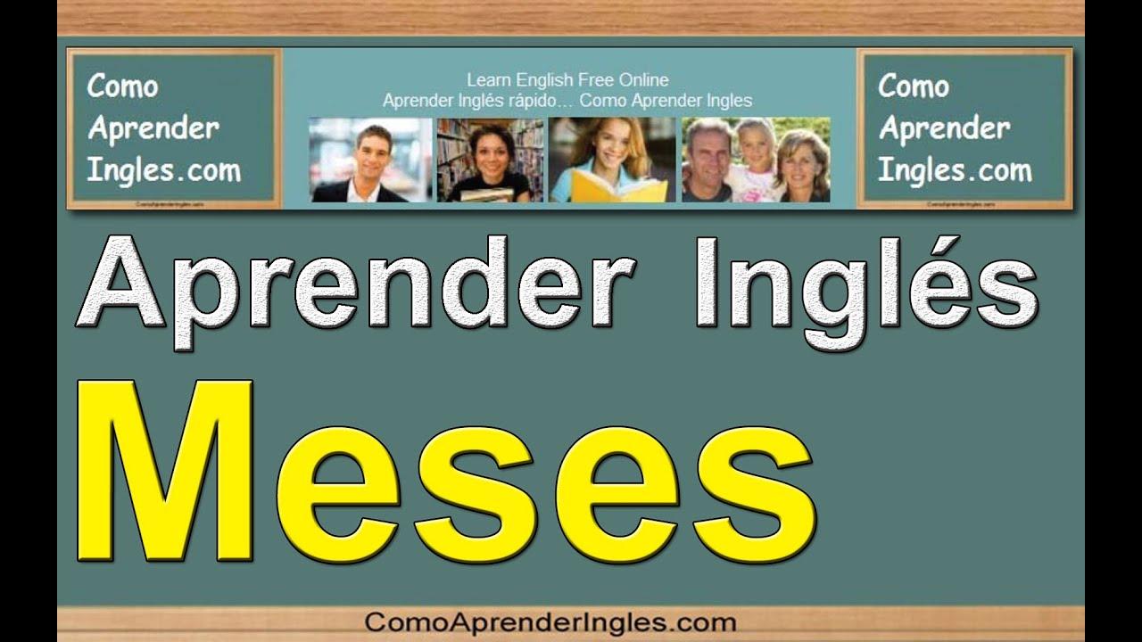 Como aprender ingles rapido y facil los meses learn the months in english youtube - Aprender ingles en un mes ...