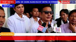 AAPSU  HELD KEY MEETING WITH CHAKMA –HAJONG ON CITIZENSHIP ISSUE