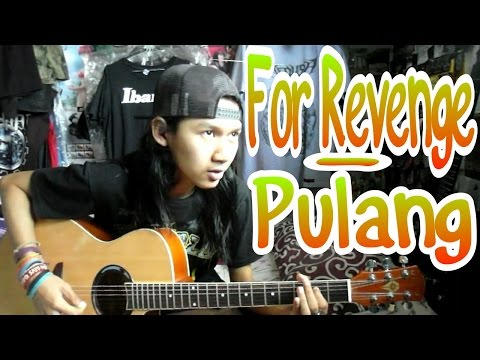 For Revenge - Pulang (Acoustic Cover)