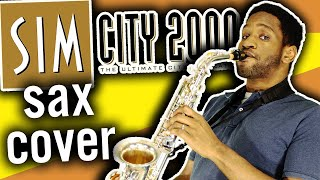 SimCity 2000 Music - A 🎷Sax Cover Story📖 Suite