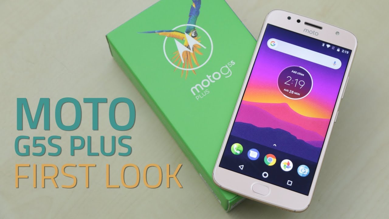 Moto G5S Plus First Look   Dual Rear Cameras, Specifications, Design, Price, and More