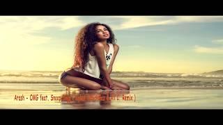 Arash OMG feat. Snoop Doog  ( Aykut Odyakmaz & Ali C. Remix )