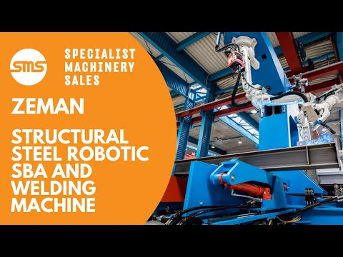 Zeman Robotic Steel Beam Assembly | Specialist Machine Sales