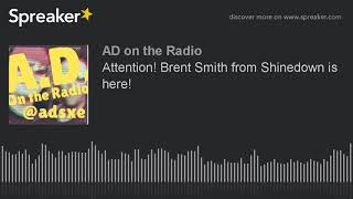Download Lagu Attention! Brent Smith from Shinedown is here! Gratis STAFABAND