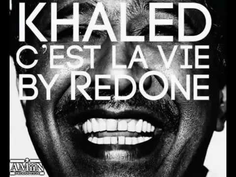Dj khaled feat red one C'est la vie - NEW 2012