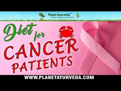 Diet in Cancer| Anti-Cancer Diet| Diet & Cancer Patients
