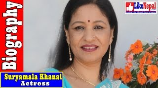 Suryamala Khanal - Actress, Biography, Movie, Play
