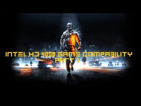 Intel HD 4000 (Intel Core i5-3210M) Graphics Accelerator Game Compability Part 1 HD