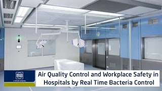 Air quality control and workplace safety in hospitals