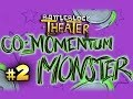 STRONG TOAST - Battleblock Theater Co Momentum Monster w/Nova & Immortal Ep.2