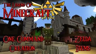 ZELDA ITEMS- The Legend Of Minecraft Minecraft: One Command Block Creation: