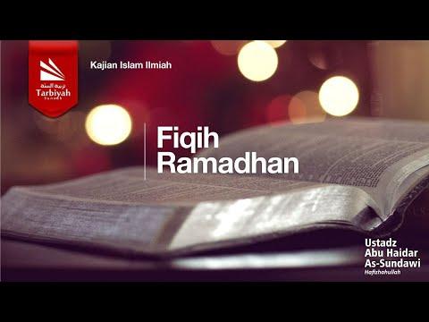 Fiqih Ramadhan | Ustadz Abu Haidar As Sundawy