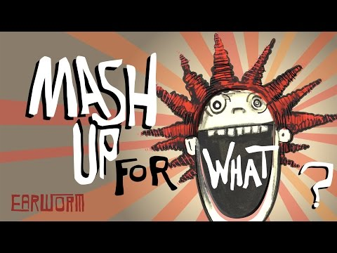 Dj Earworm - Mash Up For What video