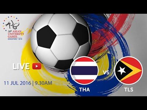 Football: Thailand vs Timor-Leste   18th ASEAN University Games Singapore 2016
