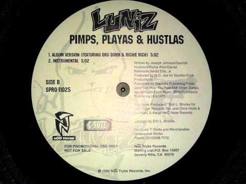 Luniz - Pimps, Playas & Hustlas