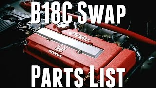 B18 Swap Parts List and Guide || Engine Swap Parts List