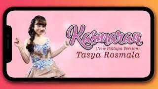 Download lagu Tasya Rosmala - Kasmaran (New Pallapa Version)