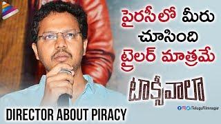 Taxiwaala Director Rahul Sankrityan about Piracy | Vijay Deverakonda | Priyanka Jawalkar | Malavika