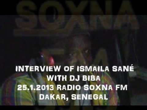 Ismaila Sané interview in Soxna FM (Dakar, Senegal) 25.1.2013