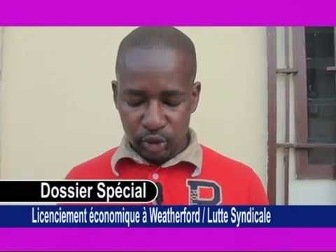 Licensiement Abusif au Congo Brazzaville, à Pointe-Noire: DOSSIER SPECIAL WEATHERFORD Congo