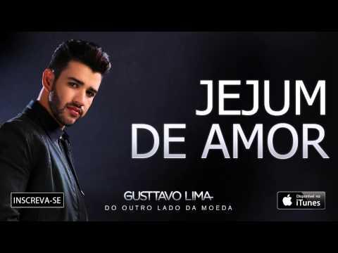 Gusttavo Lima - Jejum de Amor - (Áudio Oficial)