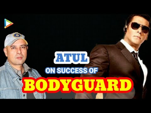 Atul Agnihotri on Success of Bodyguard - Exclusive Interview Part 2