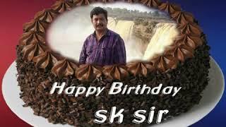 Happy birthady sk sir