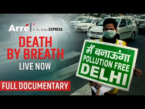 Death By Breath | Full Documentary | An Arre Indian Express Original
