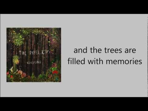 The Paper Kites -- Bloom (with lyrics)