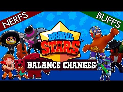 BRAWL STARS: NEW UPDATE + NERFS & BUFFS EXPLAINED WITH GAMEPLAY