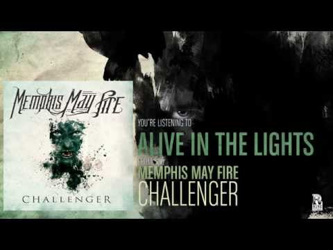 Memphis May Fire - Alive In The Lights