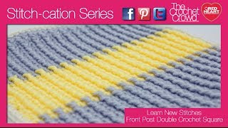 How to Crochet Front Post Double Crochet Stitches