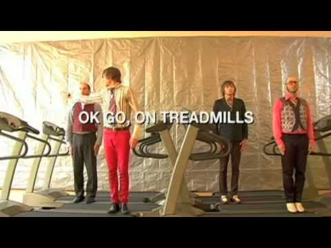 "OK GO, On The Treadmills ""Here it goes again"""